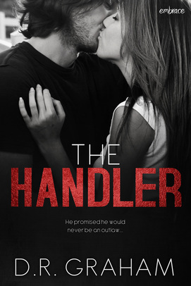 The Handler by D.R. Graham (Noir et Bleu MC series)New Adult Contemporary Biker Romance